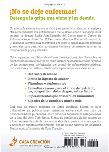 21 remedios secretos para el resfriado y la gripe: Desarrolle su sistema inmune y permanezca sano, ¡naturalmente! (Spanish Edition): Siloam Editors: ...