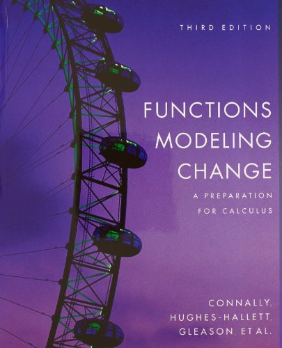 Functions Modeling Change: A Preparation for Calculus 3rd Edition with WebAssign 1 Semester Set