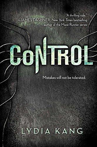 Control by Lydia Kang (2015-02-05)