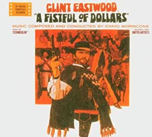 Have hit fist full of dollars soundtrack opinion