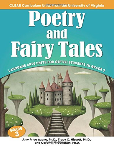 Poetry and Fairy Tales: Language Arts Units for Gifted Students in Grade 3