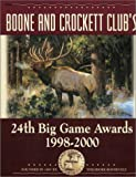 Boone and Crockett Club's 24th Big Game Awards, 1998-2000, Boone and Crockett Club Staff, 0940864371