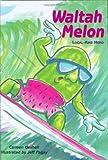 Waltah Melon, Carmen Geshell, 1573062057