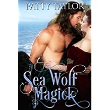 Sea Wolf Magick (Highlander Magick Series Book 2)