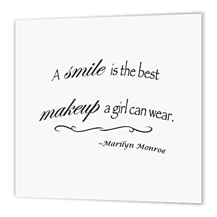 Amazoncom 3drose Ht1639833 A Smile Is The Best Makeup A Girl Can