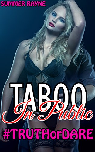 TABOO: In Public - Truth or Dare At the Party! (Exhibitionism, Voyeurism, Taboo)