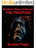 Bedtime Tales of Horror: The Tradition