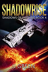 Shadowrise (Shadows of the Void Space Opera Serial Book 4)