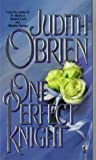 One Perfect Knight, Judith O'Brien, 0671000403