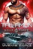 Tal-Amun: an Alien Space Fantasy Romance (The Nova Force Book 4)
