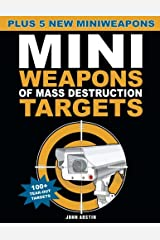 Mini Weapons of Mass Destruction Targets: 100+ Tear-Out Targets, Plus 5 New Mini Weapons Paperback