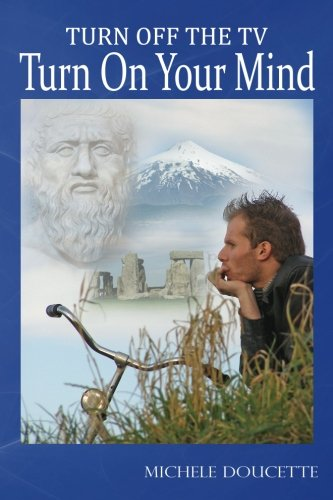 Download Turn Off The TV: Turn On Your Mind pdf