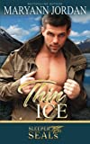 Thin Ice: Sleeper SEAL (Sleeper SEALs) (Volume 7)