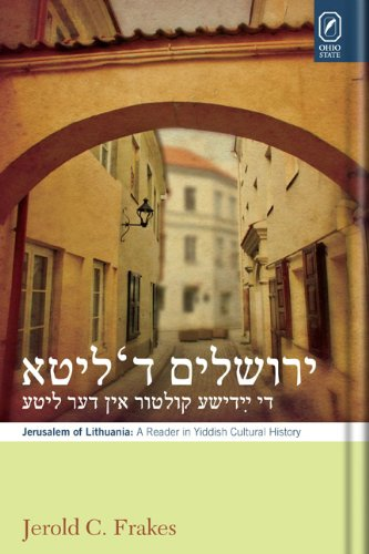 Jerusalem In Lithuania  A Reader In Yiddish Cultural History