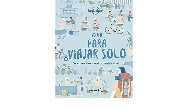 Amazon.com: Guía para viajar solo: Consejos prácticos e inspiradores para viajeros