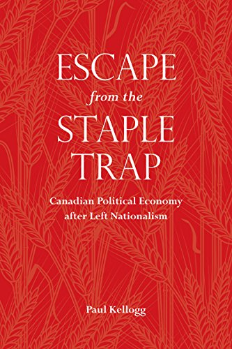 escape-from-the-staple-trap-canadian-political-economy-after-left-nationalism