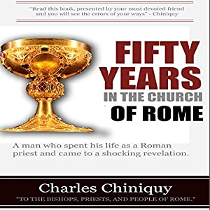 Fifty Years in the Church of Rome Audiobook