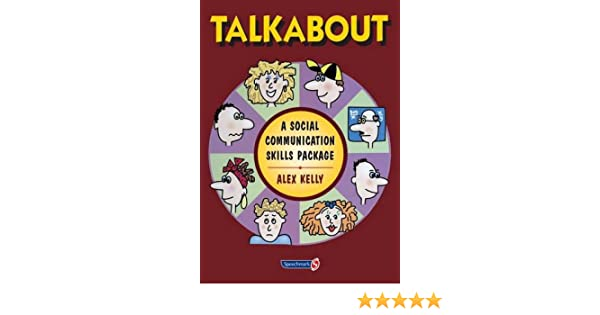 Talkabout: A Social Communication Skills Package (Volume 2): Alex ...