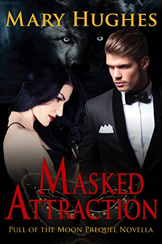 Masked Attraction by Mary Hughes
