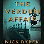 The Verdun Affair | Nick Dybek
