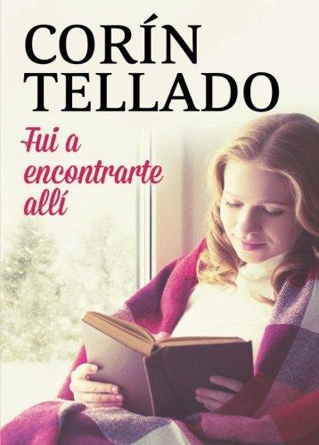 Fui a encontrarte allí (Spanish Edition)