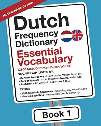 Dutch Frequency Dictionary - Essential Vocabulary: 2500 Most Common Dutch Words (Dutch-English) (Cards Dutch Flash English)