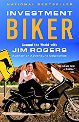 Image of the product Investment Biker: Around that is listed on the catalogue brand of Rogers, Jim.