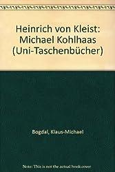 Heinrich von Kleist. Michael Kohlhaas.