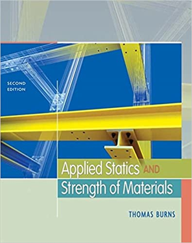 Applied statics and strength of materials mindtap course list applied statics and strength of materials mindtap course list 2nd edition fandeluxe Choice Image