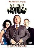 Believe Nothing [DVD] [2002]