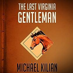 Last Virginia Gentleman