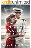Through Waters Deep (Waves of Freedom Book #1): A Novel