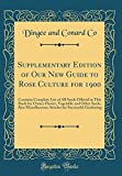 Amazon / Forgotten Books: Supplementary Edition of Our New Guide to Rose Culture for 1900 Contains Complete List of All Seeds Offered in This Book for Choice Flower, Vegetable . for Successful Gardening Classic Reprint (Dingee and Conard Co)