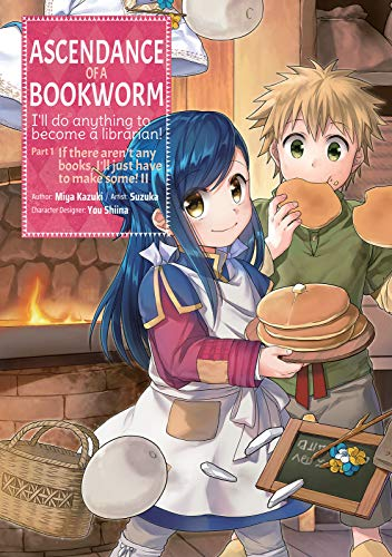 Ascendance of a Bookworm (Manga) Part 1 Volume 2 Miya Kazuki