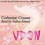 Udon | Catherine Cruzan