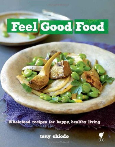 Download Feel Good Food: Wholefood recipes for happy, healthy living PDF