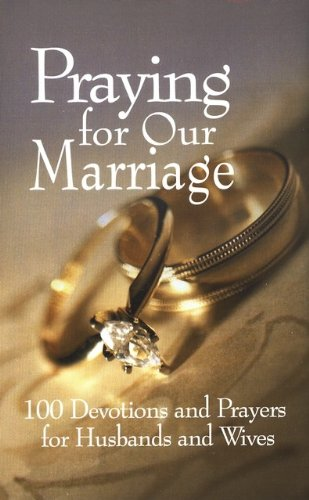 Praying for Our Marriage: Freeman-Smith: 9781605870410