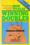 How to Play Winning Doubles, George Lott and Jeffrey Bairstow, 0914178202
