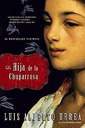 La Hija de la Chuparrosa (Spanish Edition)