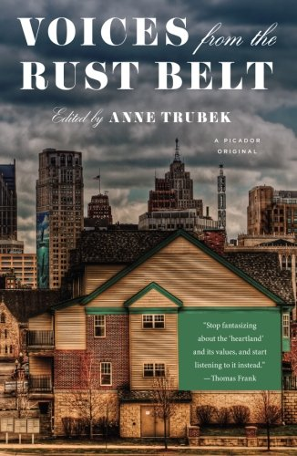 - Voices from the Rust Belt