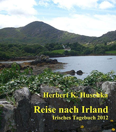 Reise nach Irland: Irisches Tagebuch 2012 (German Edition) ()