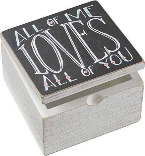 Primitives by Kathy 4 x 4 x 2.75 Decorative Hinged Box - All of Me Loves All of You