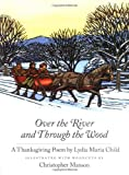 Over the River and Through the Wood, Lydia Maria Child, 1558589597