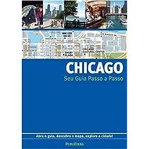 Chicago. Guia Passo A Passo