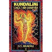 Kundalini - Okült Bir Deneyim