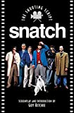 Snatch: The Shooting Script (Newmarket Shooting Script)