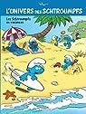 L'Univers des Schtroumpfs, tome 7 : Les Schtroumpfs en vacances par Peyo