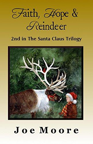 Faith, Hope & Reindeer (Santa Claus Trilogy)