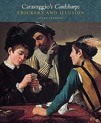Caravaggio's Cardsharps: Trickery and Illusion (Kimbell Masterpiece Series)