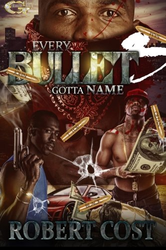 Read Online Every Bullet Gotta Name 3: Respect The Shooter (Volume 3) pdf
